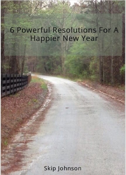 6 Powerful Resolutions For A Happier New Year