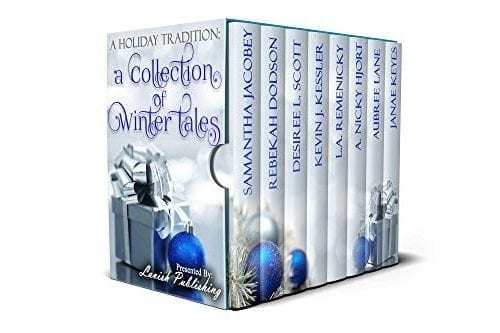 A Holiday Tradition: A Collection of Winter Tales Presented by Lavish Publishing