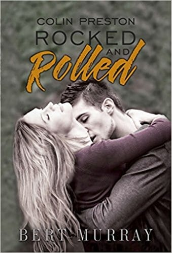 Colin Preston Rocked And Rolled: box set books 1 – 3