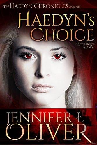 Haedyn's Choice (The Haedyn Chronicles Book 1)