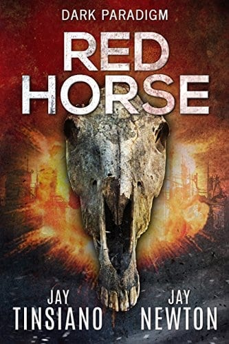Red Horse (A Dark Paradigm Conspiracy Thriller Book 2)