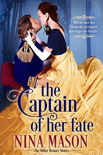 The Captain of Her Fate: A Regency Romance (The Other Bennet Sisters Book 1)