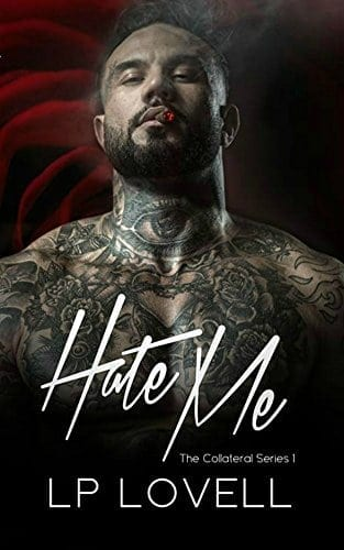 Hate Me (Collateral Book 1)