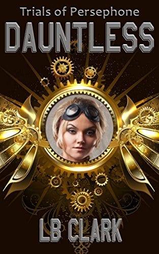 Dauntless (Trials of Persephone Book 1)