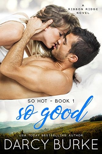 So Good: A Ribbon Ridge Novel (So Hot Book 1)