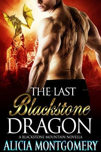 The Last Blackstone Dragon: A Blackstone Mountain Novella