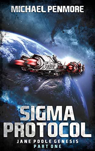 Sigma Protocol: Part One of Jane Poole Genesis