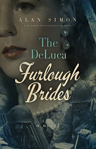 The DeLuca Furlough Brides: Book 1: The Ones They Left Behind (The DeLuca War Brides)