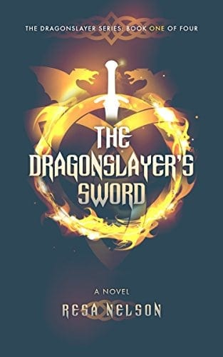 The Dragonslayer's Sword: The Dragonslayer Series: Book One of Four