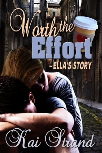 Worth the Effort: Ella's Story (Love's an Effort Book 1