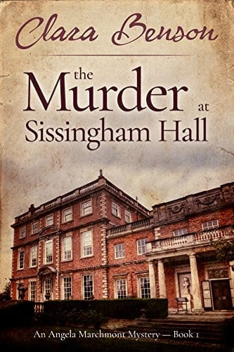 The Murder at Sissingham Hall (An Angela Marchmont Mystery Book 1)