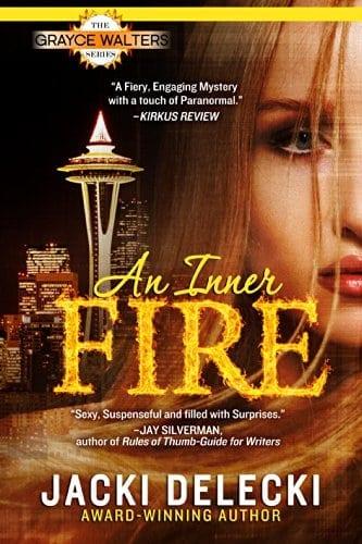 An Inner Fire: The Grayce Walters Romantic Suspense Series (Grayce Walters Mystery Series Book 1)