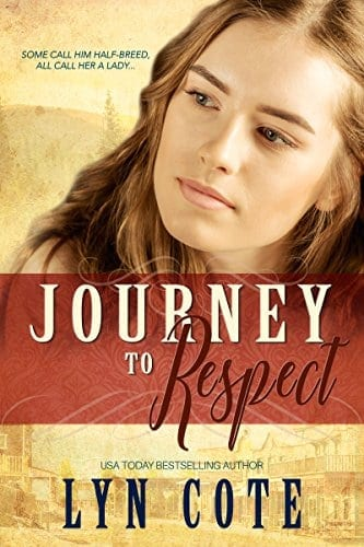 Journey to Respect: Sweeping Historical Saga of Young America (Patriots and Seekers Book 1)