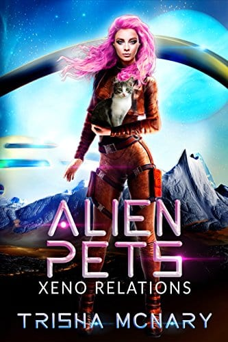 Alien Pets (Xeno Relations Book 1)