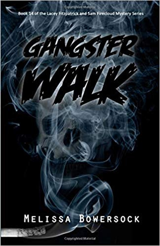 Gangster Walk (A Lacey Fitzpatrick and Sam Firecloud Mystery)