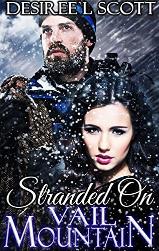 Stranded on Vail Mountain (Vail Mountain Trilogy Book 1)