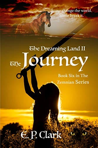 The Dreaming Land II: The Journey (The Zemnian Series Book 6)