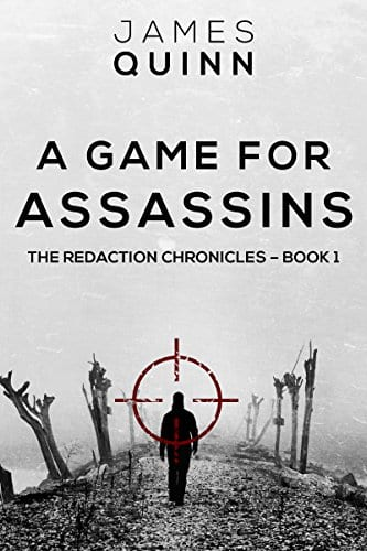 A Game for Assassins (The Redaction Chronicles Book 1)