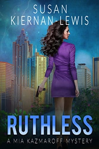 Ruthless: Book 6 of the Mia Kazmaroff Mysteries