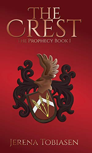The Crest (The Prophesy Saga Book 1)