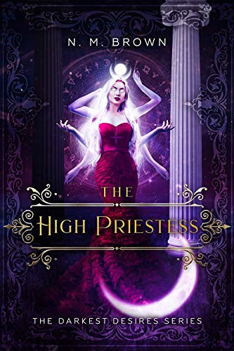 The High Priestess (The Darkest Desires Series Book 1)