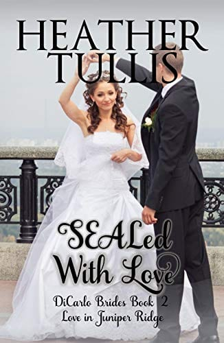 SEALed With Love (DiCarlo Brides book 2