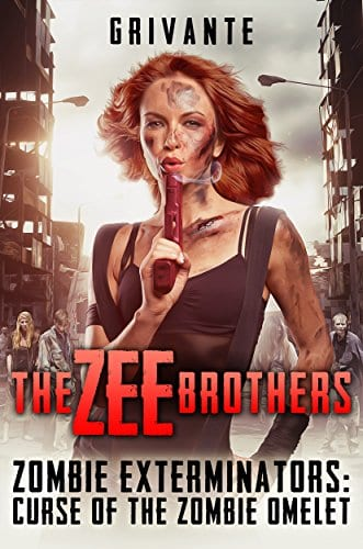 The Zee Brothers: Curse of the Zombie Omelet!: Zombie Exterminators Vol.1