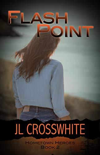 Flash Point: Hometown Heroes: Book 2