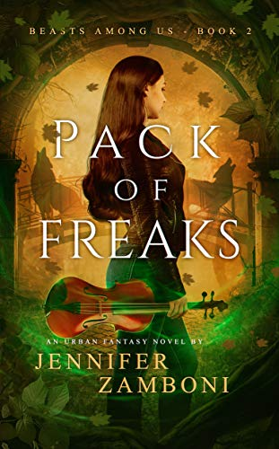 Pack of Freaks: Beasts Among Us – Book 2