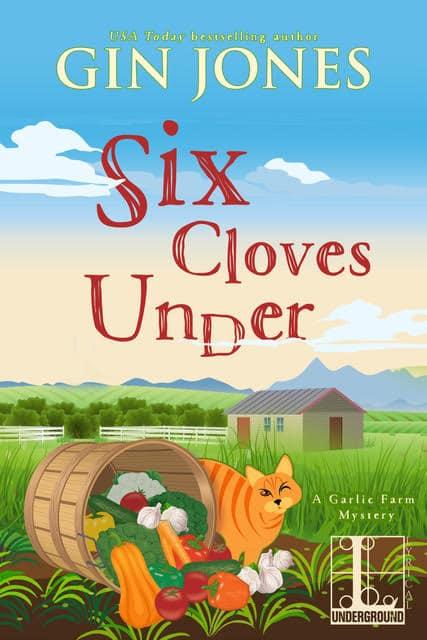 Six Cloves Under by Gin Jones