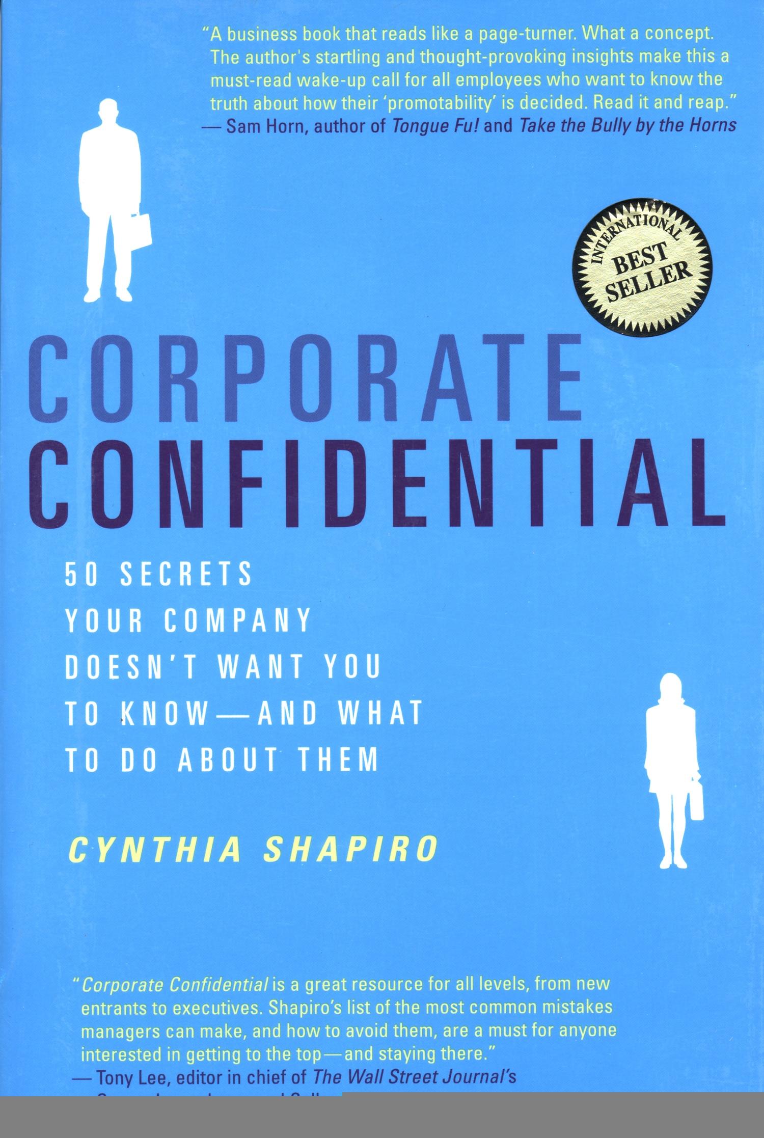 Corporate Confidential by Cynthia Shapiro