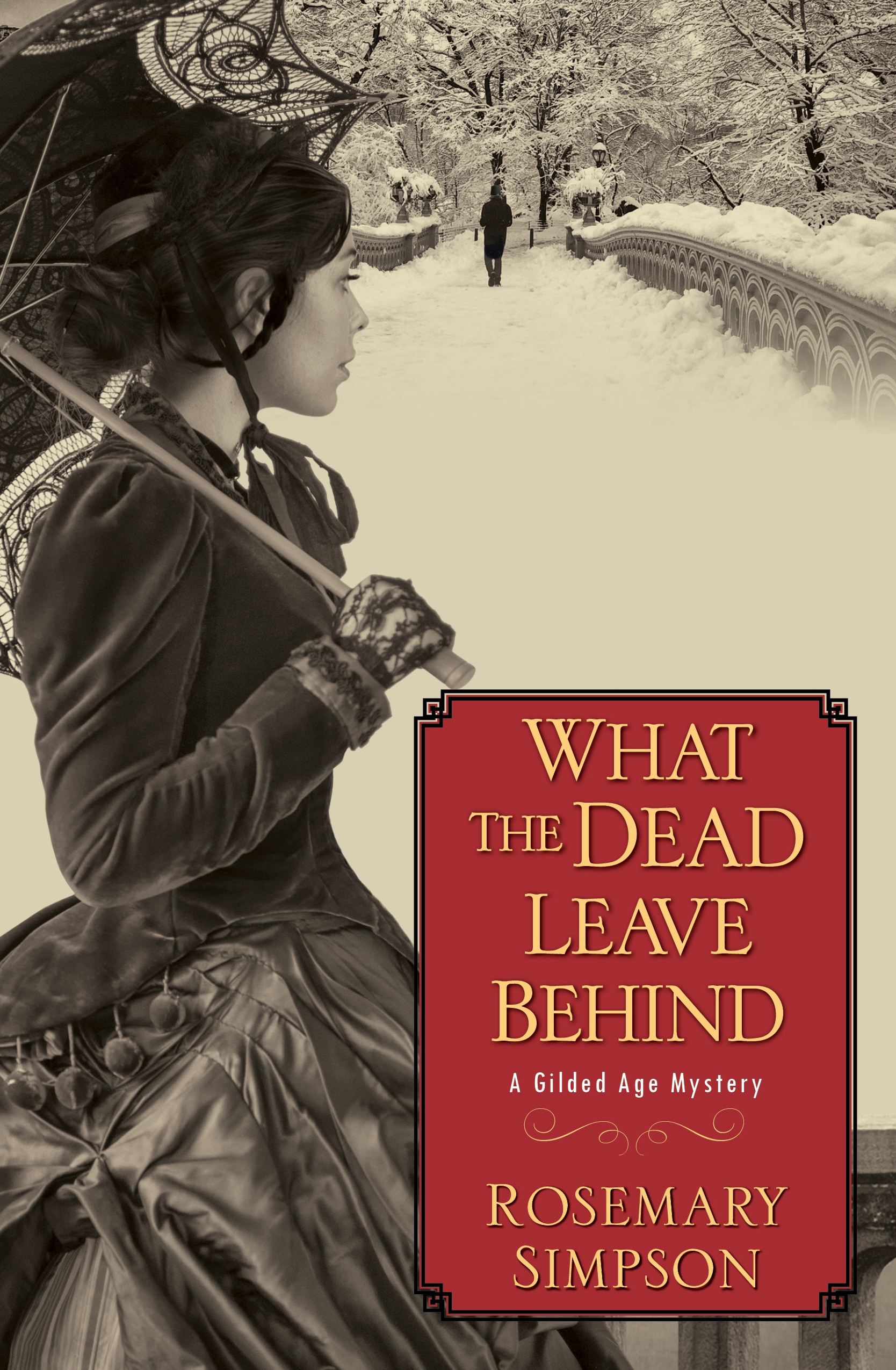 What The Dead Leave Behind by Rosemary Simpson