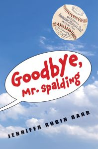 Goodbye, Mr Spalding by Jennifer Robin Barr