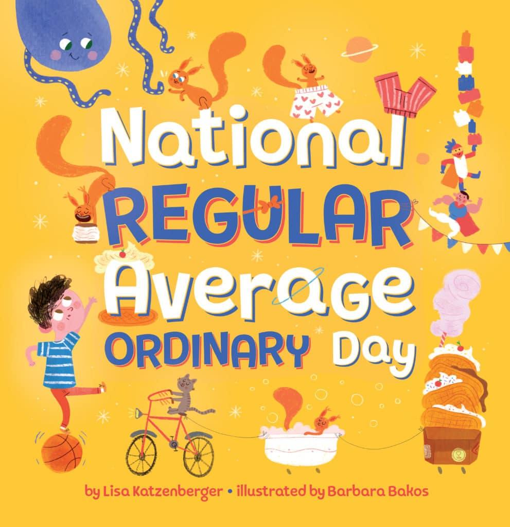 National Regular Average Ordinary Day by Lisa Katzenberger