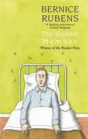Front cover of The-Elected-Member by Bernice Rubens, a Booker Prize winner 1970