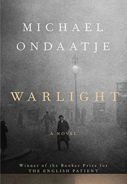 Warlight by Michael Ondatjee