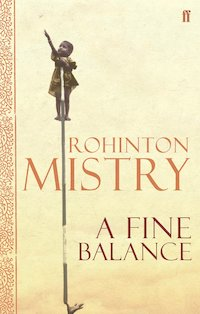 A Fine Balance by Rohinton Mistry