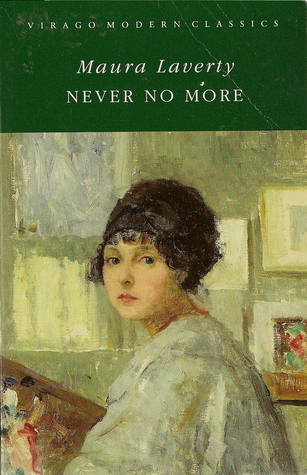 Never No More by Maura Laverty