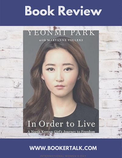Front cover of In Order to Live, a memoir of a North Korean girl by Yeonmi Park