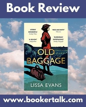 Cover image of Old Baggage, a novel by Lissa Evans.