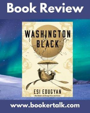 Cover of Washington Black by Esi Edugyan