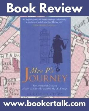 Mrs P's Journey is a semi-fictionalised account of Phyllis Pearsall, the alleged originator of the London a-Z