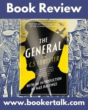 Cover of The General by C S Forester, a study of an army officer hidebound by his sense of duty