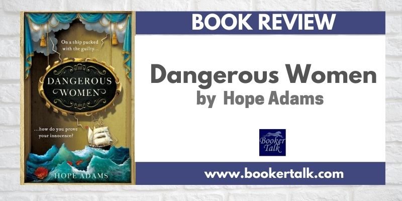 The cover of Dangerous Women by Hope Adams, a closely woven novel of the women convicts who create a quilted masterpiece.