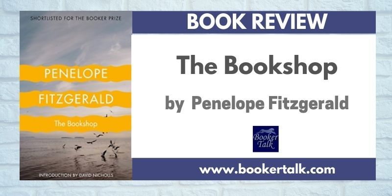 Cover of The Bookshop by Penelope Fitzgerald, a gem of a tale about a widow's attempts to open a bookshop