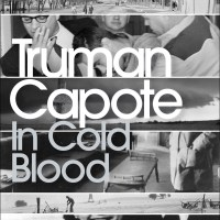 In Cold Blood by Truman Capote : A Review