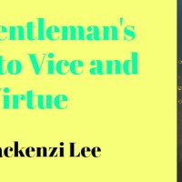 #BookevinReads The Gentleman's Guide to Vice and Virtue by Mackenzi Lee
