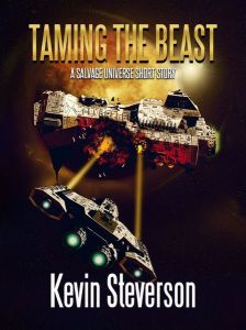 Taming the Beast by Kevin Steverson