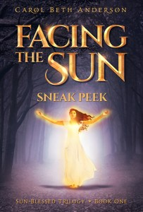 Facing the Sun - Sneak Peek by Carol Beth Anderson
