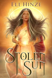 Stolen Sun by Eli Hinze